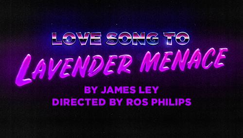 LavenderMenace_Production_Thumb__500x284